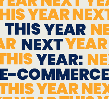 This Year Next Year: E-Commerce Forecast
